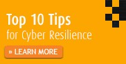 Top 10 Tips for Cyber Resilience