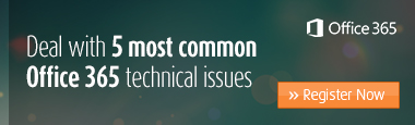 Deal with 5 most common O365 technical issues