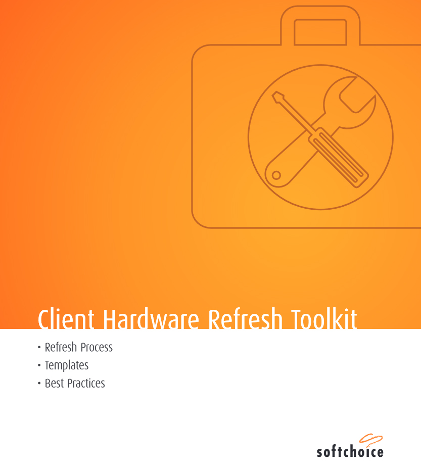 Client Hardware Refresh Toolkit
